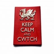 Keep calm and cwtch magnet