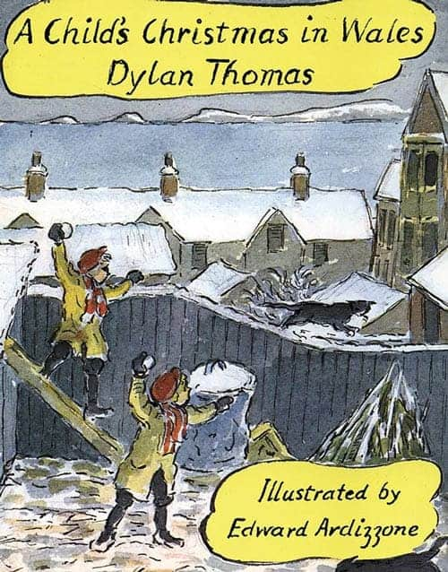 Dylan Thomas Child's christmas in Wales