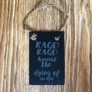 dylan thomas plaque rage rage against the dying of the light